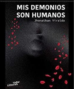 Mis demonios son humanos par Jhonthan Yiraldo