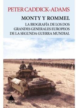 Monty y Rommel par Peter Caddick-Adams