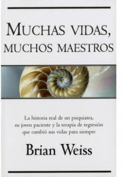 Muchas Vidas Muchos Maestros par Brian Weiss