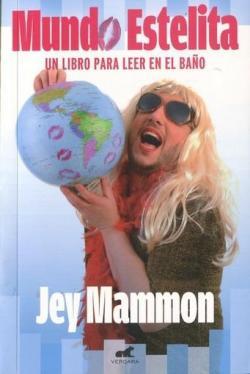 Mundo Estelita. Un libro para leer en el baño. par Jey Mammon