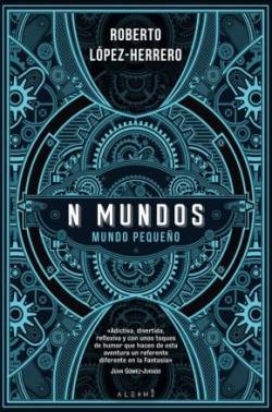 N Mundos: Mundo Pequeño par Roberto López-Herrero