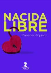 Nacida Libre par Minerva Piquero