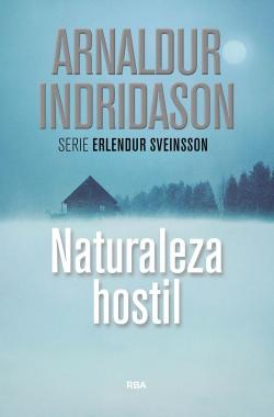 Naturaleza hostil par Arnaldur Indridason