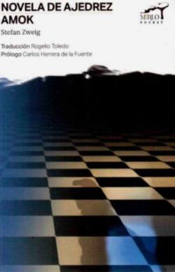 Novela de Ajedrez / Amok par Stefan Zweig