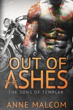 Out of the ashes par Anne Malcom
