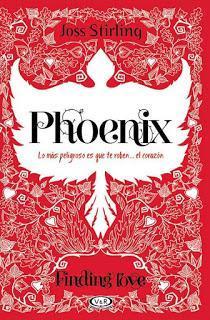 PHOENIX  (SAGA FINDING LOVE #2) par Joss Stirling