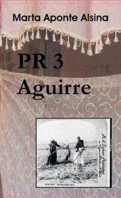 PR3 Aguirre par  Marta Aponte Alsina
