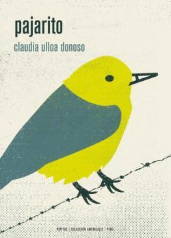 Pajarito par Claudia Ulloa Donoso