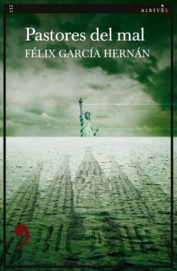 Pastores del mal par Felix García Hernán