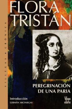 Pereginaciones de una paria par Flora Tristan