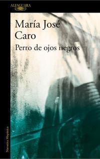 Perro de ojos negros par María José Caro