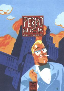 Perro nick par  Miguel Gallardo Paredes