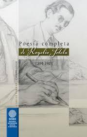 Poesía Completa de Rogelio Sotela par Carlos Porras