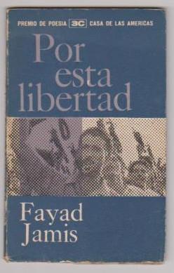 Por esta libertad par Fayad Jamís