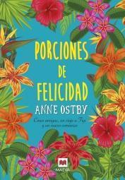 Porciones de felicidad par Anne Ostby