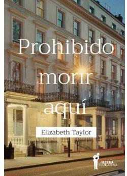 Prohibido morir aquí par Elizabeth Taylor