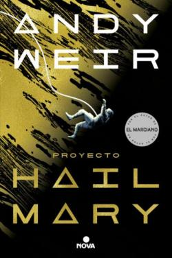 Proyecto Hail Mary par Andy Weir