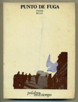 Punto de Fuga par Peter Weiss