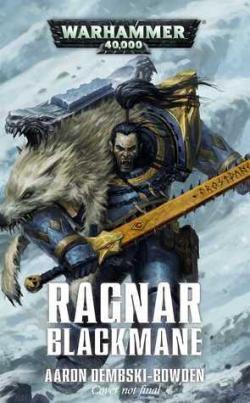 Ragnar Blackmane par Aaron Dembski-Bowden