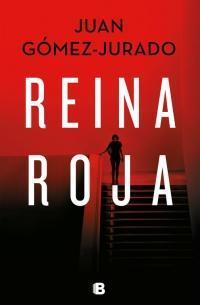 Reina roja par Juan Gómez-Jurado
