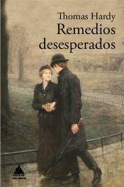 Remedios desesperados par Thomas Hardy