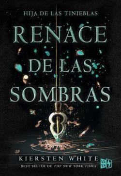 Renace de las sombras (The Conqueror\'s Saga #2) par Kiersten White