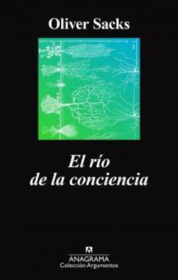 El río de la conciencia par Oliver Sacks