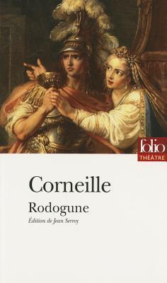Rodogune par  Corneille