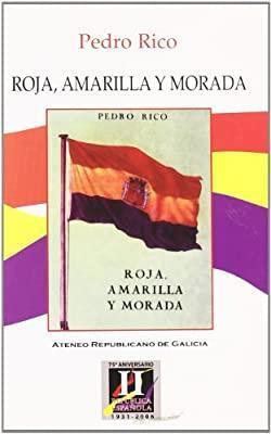 Roja, amarilla y morada par Pedro Rico