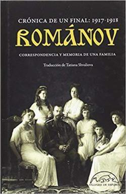 Románov: crónica de un final 1917-1918 par  Varios autores