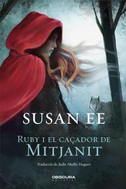 Ruby i el caçador de mitjanit par Susan Ee
