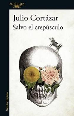 Salvo el crepúsculo par Julio Cortázar