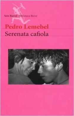 Serenata cafiola par Pedro Lemebel