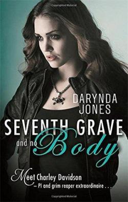 Seventh Grave and No Body par Darynda Jones