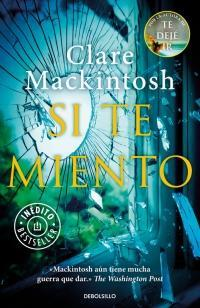 Si te miento par Clare Mackintosh