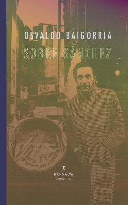 Sobre Sánchez par Osvaldo Baigorria