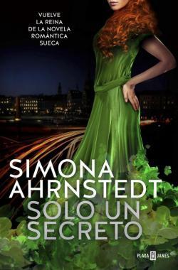 Solo un secreto par Simona Ahrnstedt