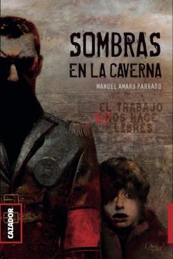 Sombras en la caverna par Manuel Amaro Parrado