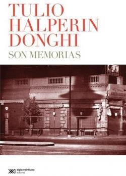 Son Memorias par Tulio Halperin Donghi