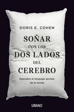 Soñar con los dos lados del cerebro par DORIS E. COHEN