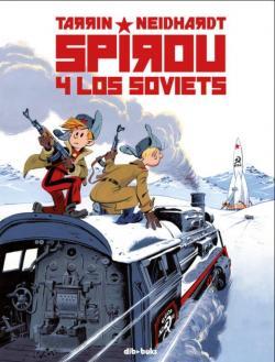 Spirou y los soviets par Fabrice Tarrin