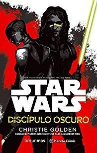 Star Wars: Discípulo oscuro par Christie Golden
