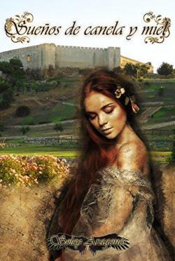 Sueños de canela y miel par Soley Aragonés Rieke
