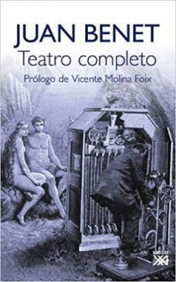 Teatro completo par Juan Benet