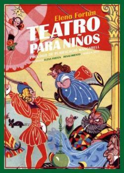 Teatro para niños: Doce comedias par Elena Fortún