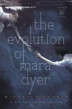 The Evolution of Mara Dyer par Michelle Hodkin