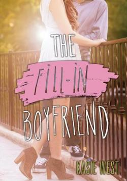 The Fill-In Boyfriend par Kasie West