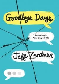 Goodbye Days par Jeff Zentner