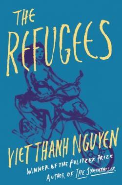 The Refugees par Viet Thanh Nguyen