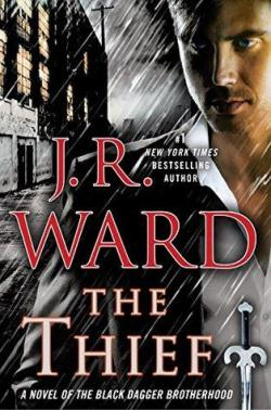 The Thief (Black Dagger Brotherhood #16) par J.R. Ward